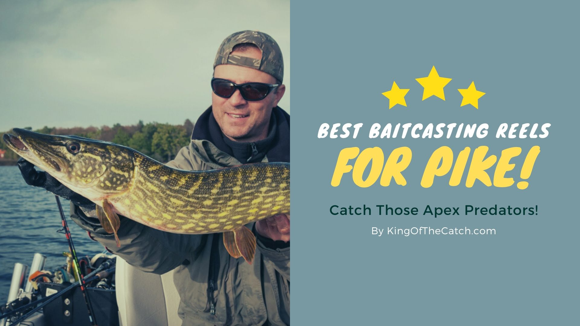 best reel for pike fishing