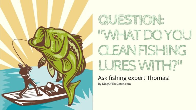 how to clean fishing lures
