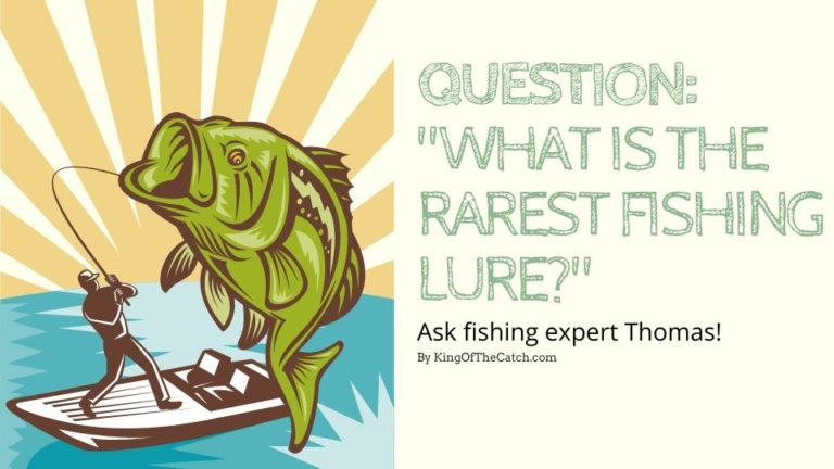 What Is the Rarest Fishing Lure