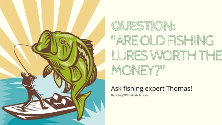 Are vintage fishing lures worth the money
